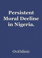 Persistent Moral Decline in Nigeria.