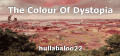 The Colour Of Dystopia