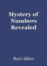 Mystery of Numbers Revealed