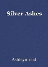Silver Ashes