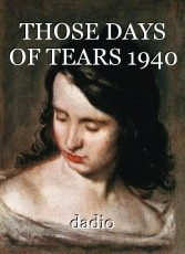 THOSE DAYS OF TEARS 1940