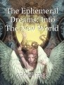 The Ephemeral Dreams: Into The New World