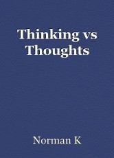 Thinking vs Thoughts