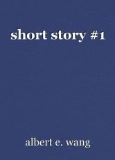 short story #1