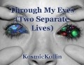 Through My Eyes (Two Separate Lives)
