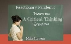 Reactionary Pandemic