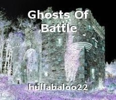 Ghosts Of Battle