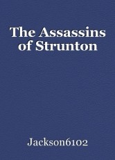 The Assassins of Strunton