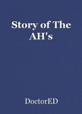 Story of The AH's