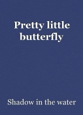 Pretty little butterfly