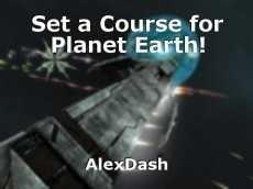 Set a Course for Planet Earth!