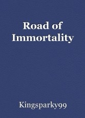 Road of Immortality