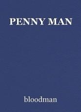 PENNY MAN