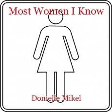 Most Women I Know