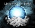 Listening to Time