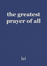 the greatest prayer of all