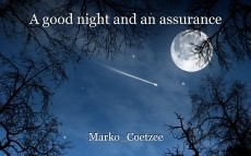 A good night and an assurance