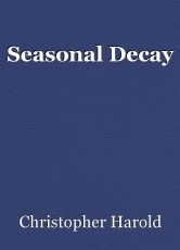 Seasonal Decay