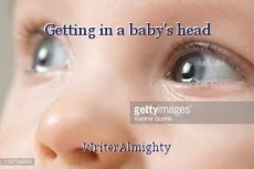 Getting in a baby's head