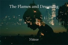 The Flames and Dreaming