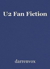 U2 Fan Fiction