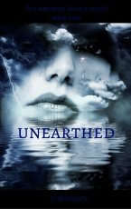 Unearthed - The Immortal Legacy Series - Book Two