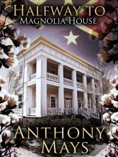 Halfway to Magnolia House