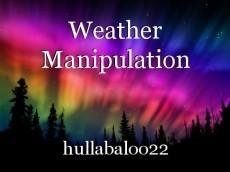 Weather Manipulation