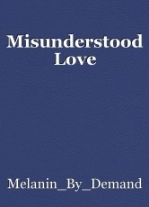 Misunderstood Love