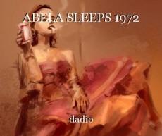 ABELA SLEEPS 1972