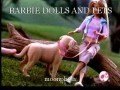 BARBIE DOLLS AND PETS