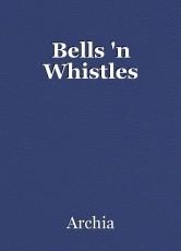 Bells 'n Whistles