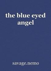 the blue eyed angel