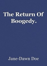 The Return Of Boogedy.