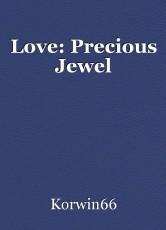 Love: Precious Jewel