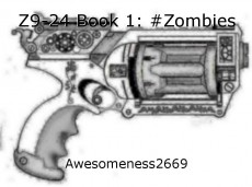 Z9-24 Book 1: #Zombies