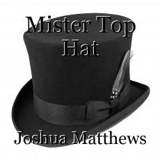 Mister Top Hat