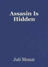 Assasin Is Hidden