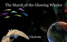 The March of the Glowing Whales