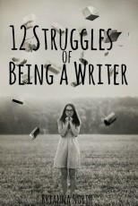 12 Struggles of Being a Writer