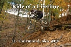 Ride of a Lifetime