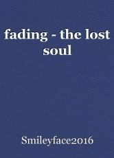 fading - the lost soul