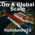On A Global Scale