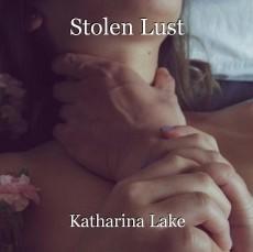 Stolen Lust