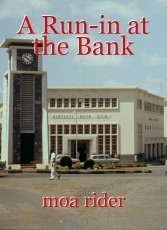 A Run-in at the Bank
