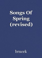 Songs Of Spring (revised)