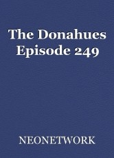 The Donahues Episode 249