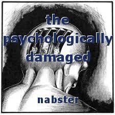the psychologically damaged