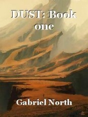 DUST: Book one