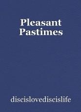 Pleasant Pastimes